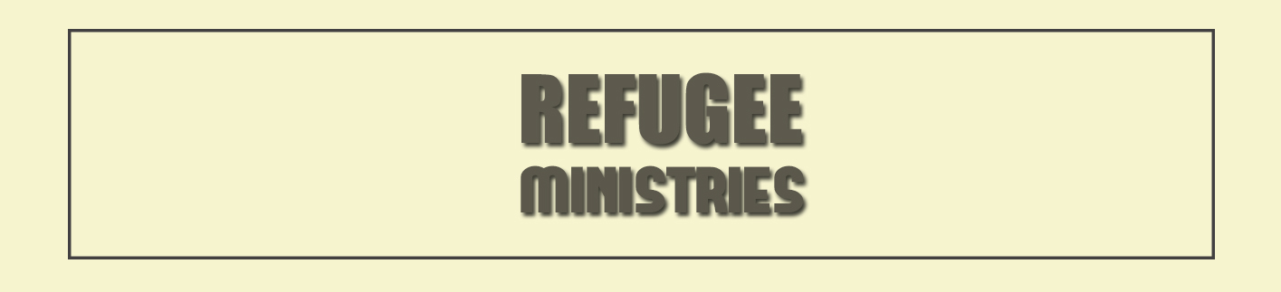 refugee ministries